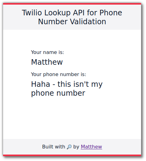 """The app UI where someone has successfully used """"Haha - this isn't my phone number"""" as a phone number. We need to fix this."""