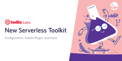 """decorative header image """"New Serverless Toolkit - Configuration, Assets Plugin, and more"""""""