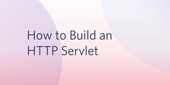 helper - How to Start an HTTP Servlet