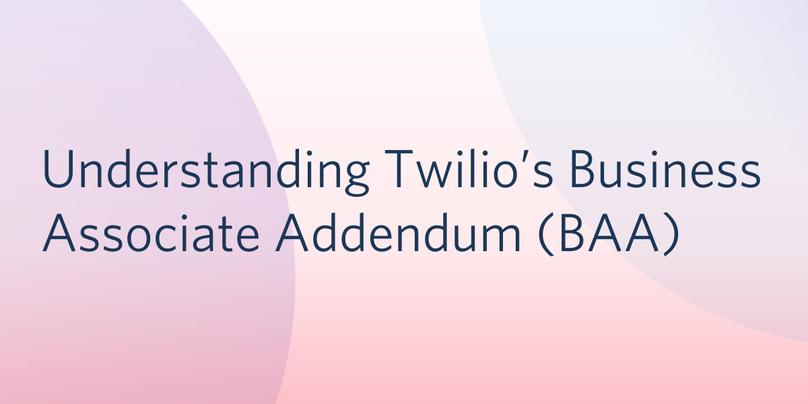 Understanding Twilio BAA Header