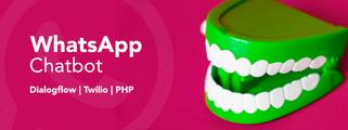 Como criar um chatbot do WhatsApp usando Twilio, DialogFlow e PHP