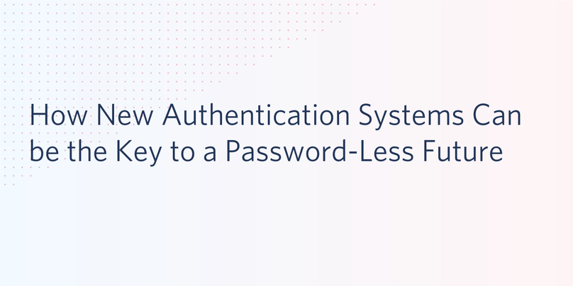 New Authentication Systems