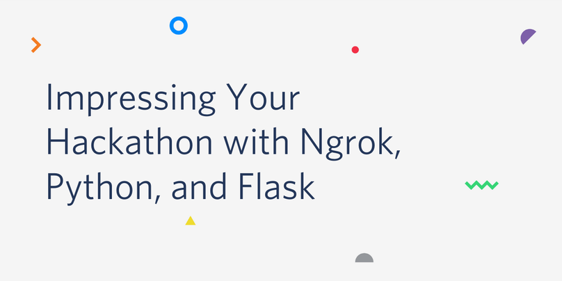 Impressing Your Hackathon with Ngrok, Python, and Flask header