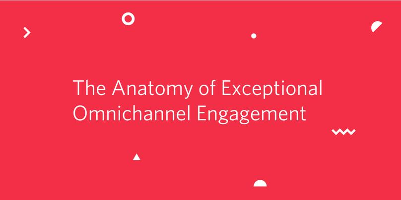 Omnichannel Engagement