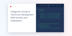 A Beginner's Guide to Test Driven Development With Symfony and Codeception