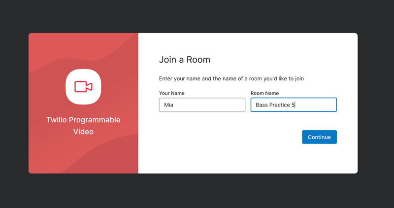 Twilio Video React app's Lobby view, with inputs for a user's name and the video room name, next to a Continue button.