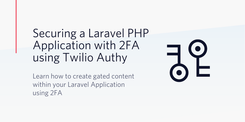 Securing a Laravel PHP Application with 2FA using Twilio Authy