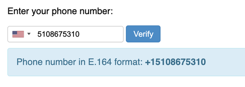 """Phone number input field with a verify button and a success message that says """"Phone number in E.164 format: +15108675310"""""""