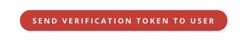 Send verification token to user button