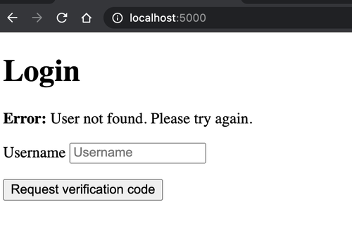 """screenshot of localhost:5000 Login page with an error saying """"User not found. Please try again."""""""