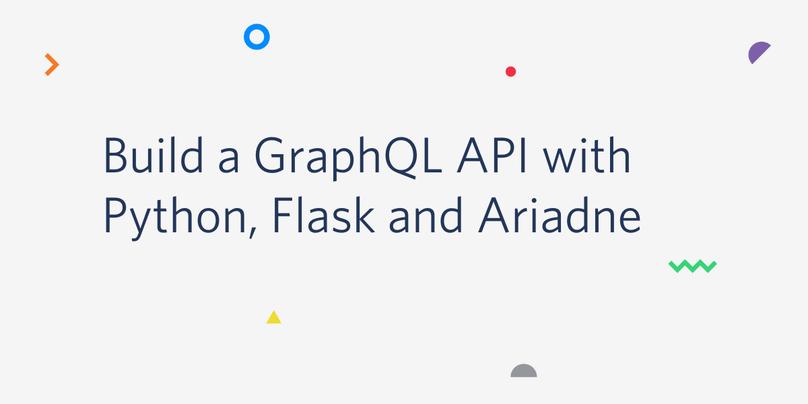 Build a GraphQL API with Python, Flask and Ariadne