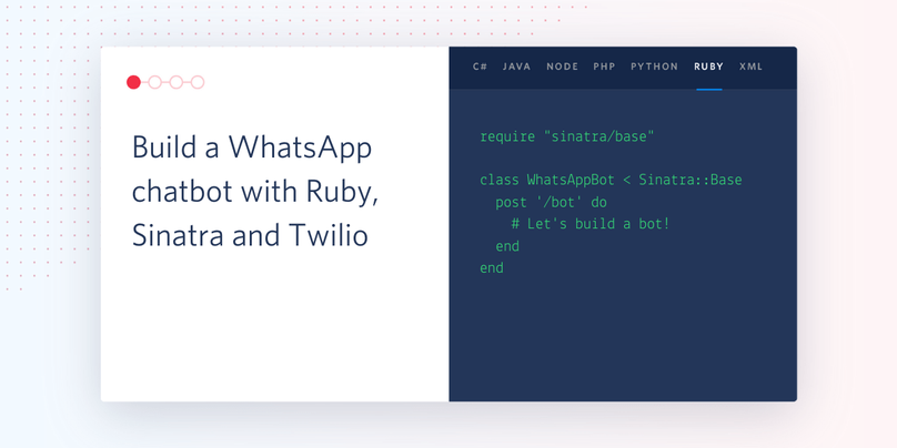 Build a WhatsApp chatbot with Ruby, Sinatra and Twilio