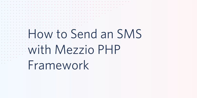 How to Send an SMS with Mezzio PHP Framework