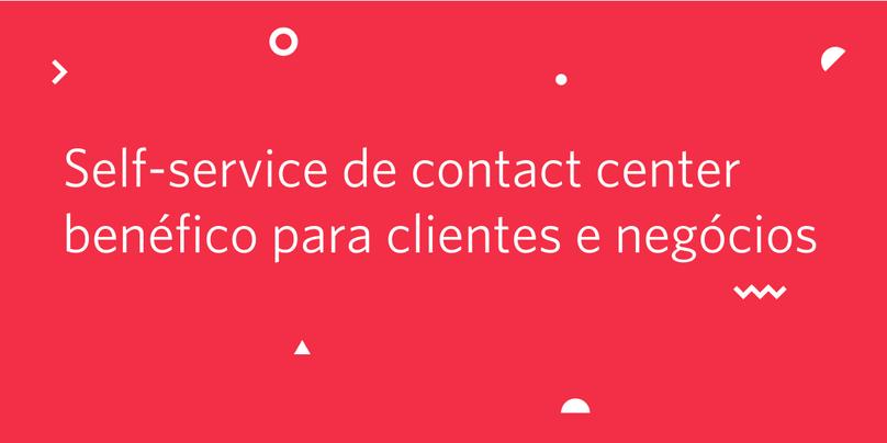 Abordagem Omnichannel da Twilio: Self-service de contact center benéfico para clientes e negócios