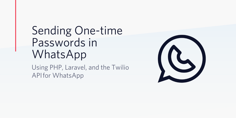 Send One Time Passwords using Twilio API for WhatsApp
