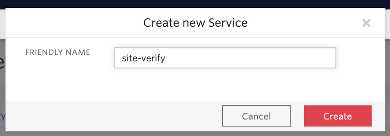"""Twilio Verify pop up that says """"Create new Service"""" with a friendly name of """"site-verify"""""""