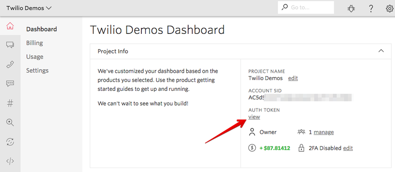 Find your Account SID and Auth Token in the Twilio Console