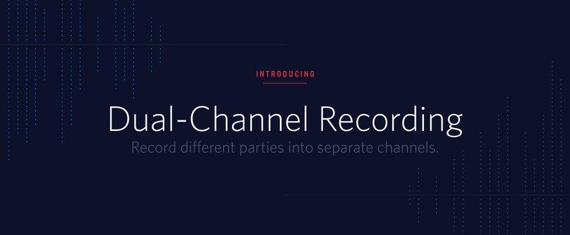 Twilio Dual Channel Recording