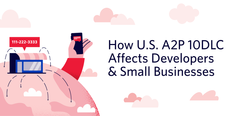 """decorative header image """"How U.S. A2P 10DLC Affects Developers & Small Businesses"""""""