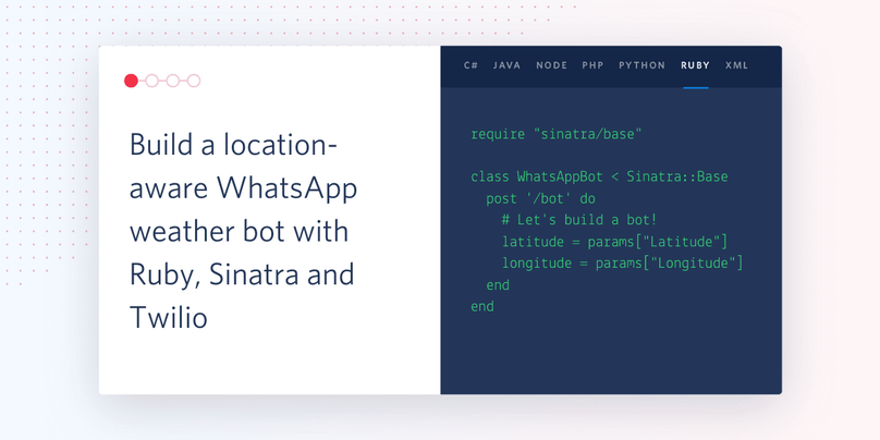 Build a location-aware WhatsApp bot with Ruby, Sinatra and Twilio