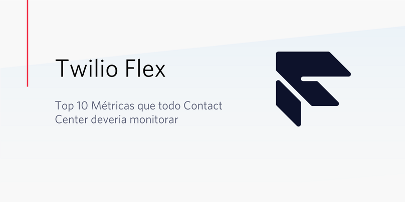 Top 10 Métricas que todo Contact Center deveria monitorar
