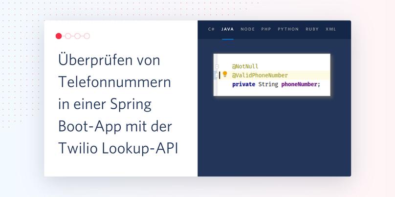 Überprüfen von Telefonnummern in einer Spring Boot-App mit der Twilio Lookup-API