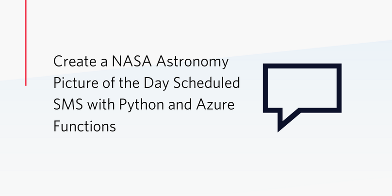 Create a NASA Astronomy Picture of the Day Scheduled SMS with Python and Azure Functions