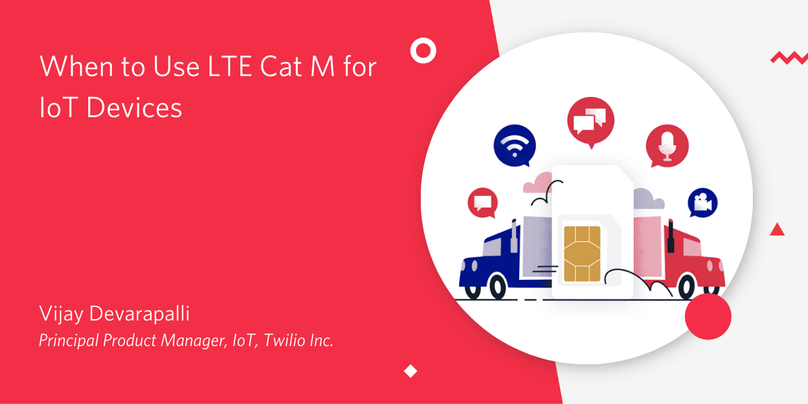 When to Use LTE Cat M for IoT Devices HEader