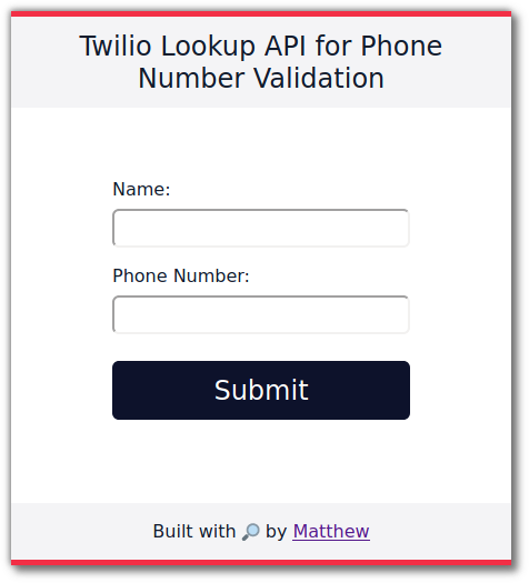 """UI for this phone validator - a web page with fields for """"name"""" and """"phone number"""""""