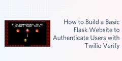 header - How to Build a Basic Flask Website to Authenticate Users with Twilio Verify