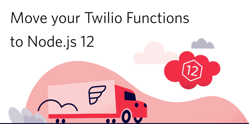 "decorative header image ""Move your Twilio Functions to Node.js 12"""