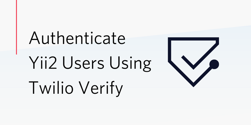 Authenticate Yii2 Users Using Twilio Verify