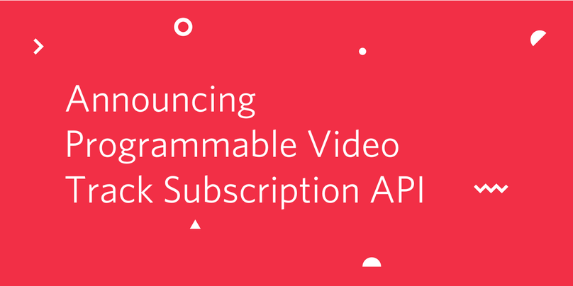 Video Track Subscription API Header