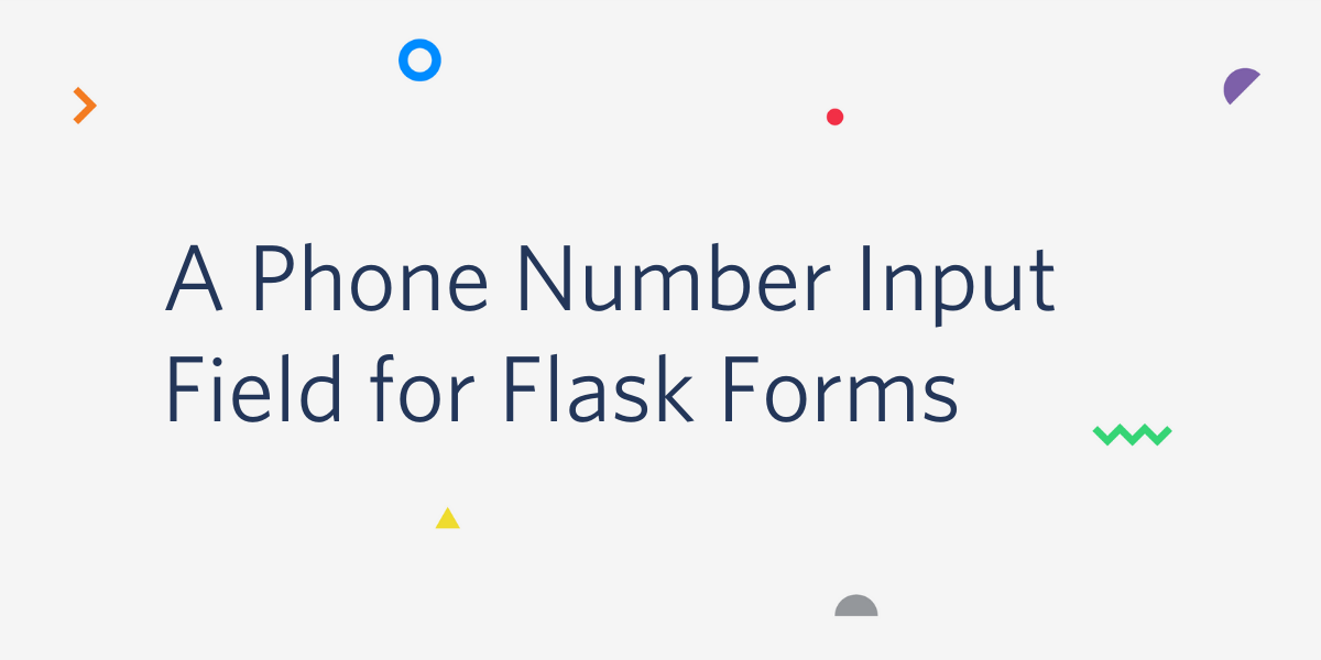 A Phone Number Input Field for Flask Forms