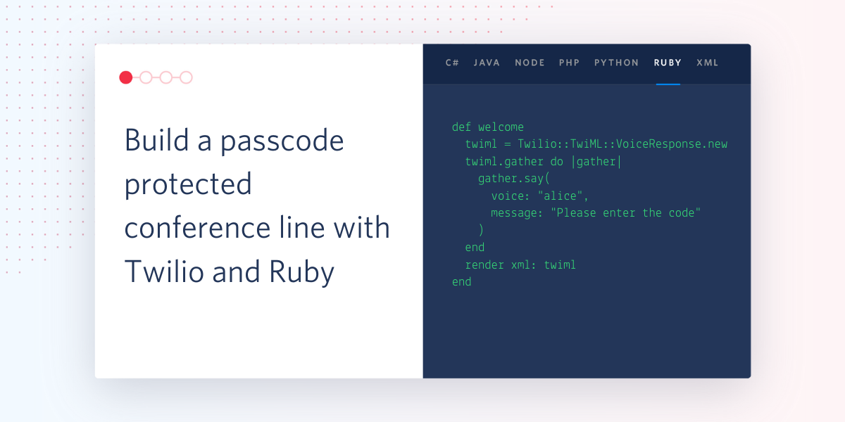 Build a passcode protected conference line with Twilio and Ruby - Twilio