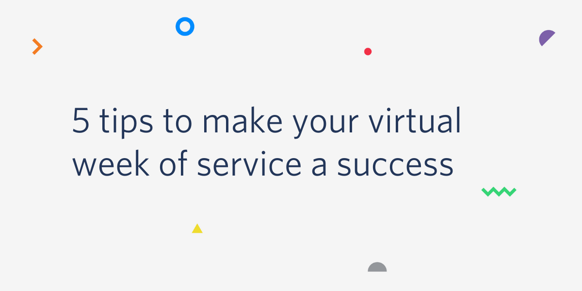 5 tips to make your virtual week of service a success - Twilio