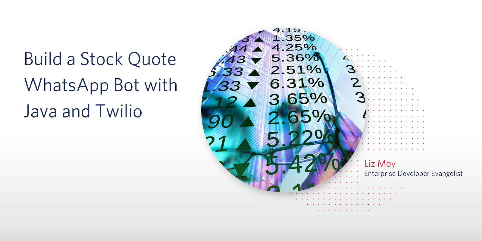 Build a Stock Quote WhatsApp Bot with Java and Twilio - Twilio