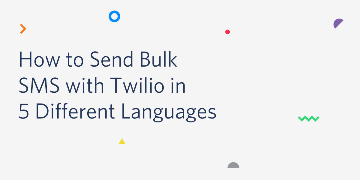 How to Queue Twilio SMS and Operate on SMS Tasks Asynchronously - Twilio