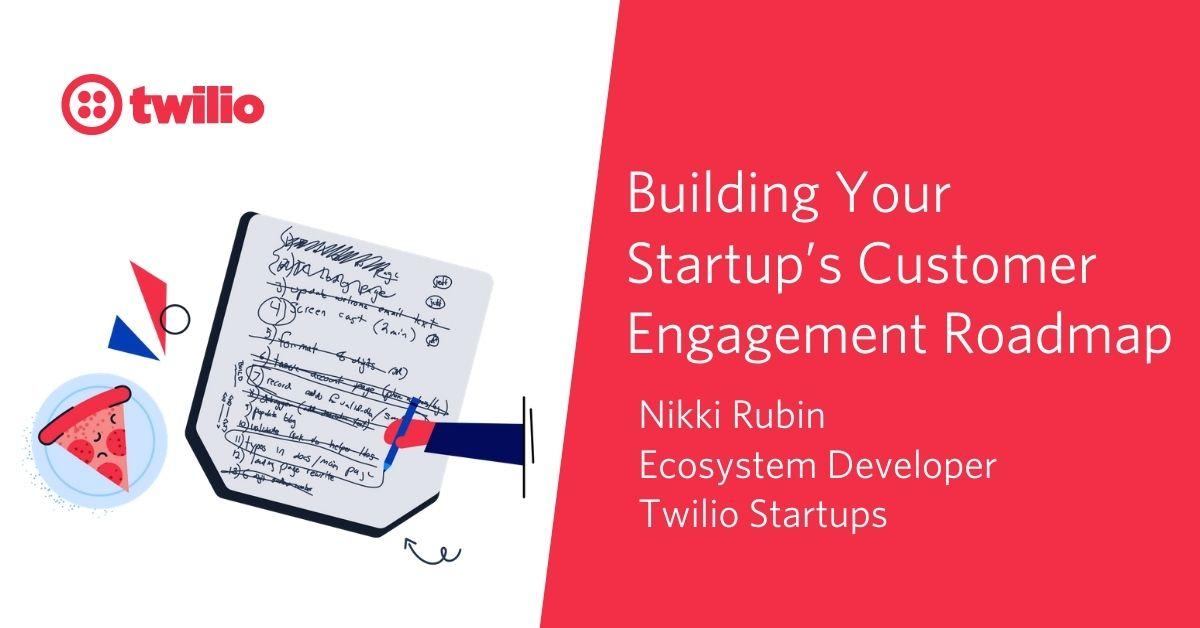 Twilio Startups Customer Engagement Canvas