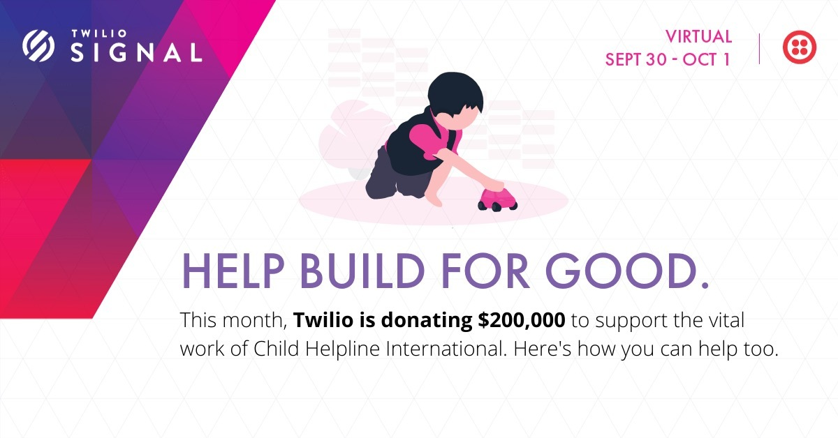 At SIGNAL you can help accelerate social good - Twilio