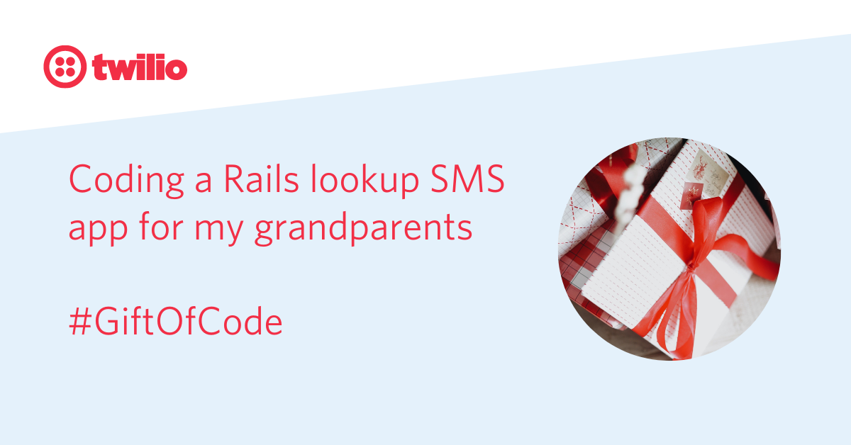 Coding a Rails lookup SMS app for my grandparents - Twilio