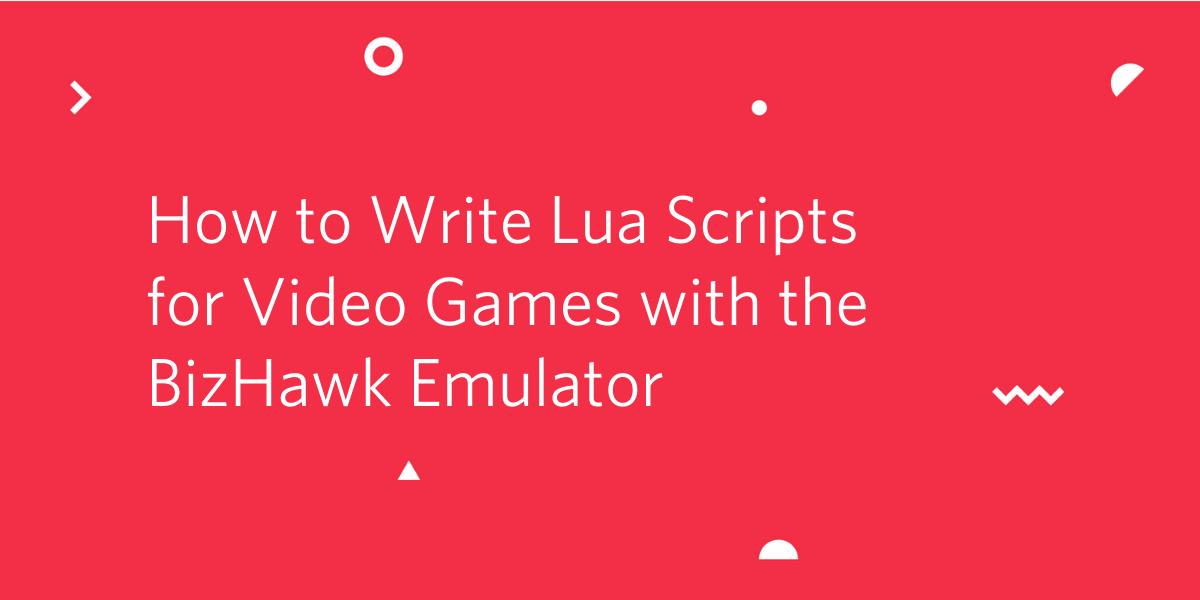 How to Write Lua Scripts for Video Games with the BizHawk Emulator - Twilio