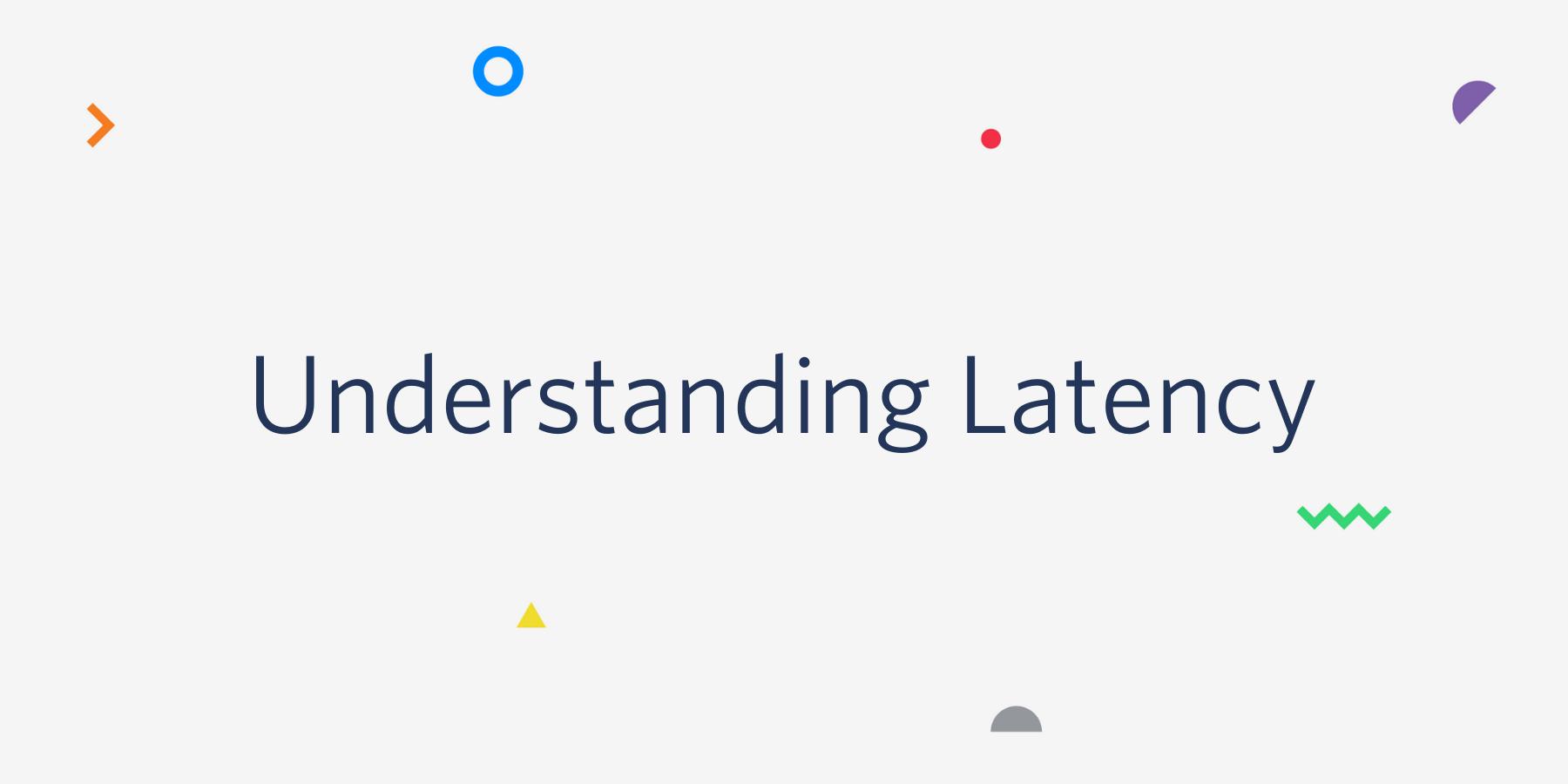 Understanding Latency - Twilio