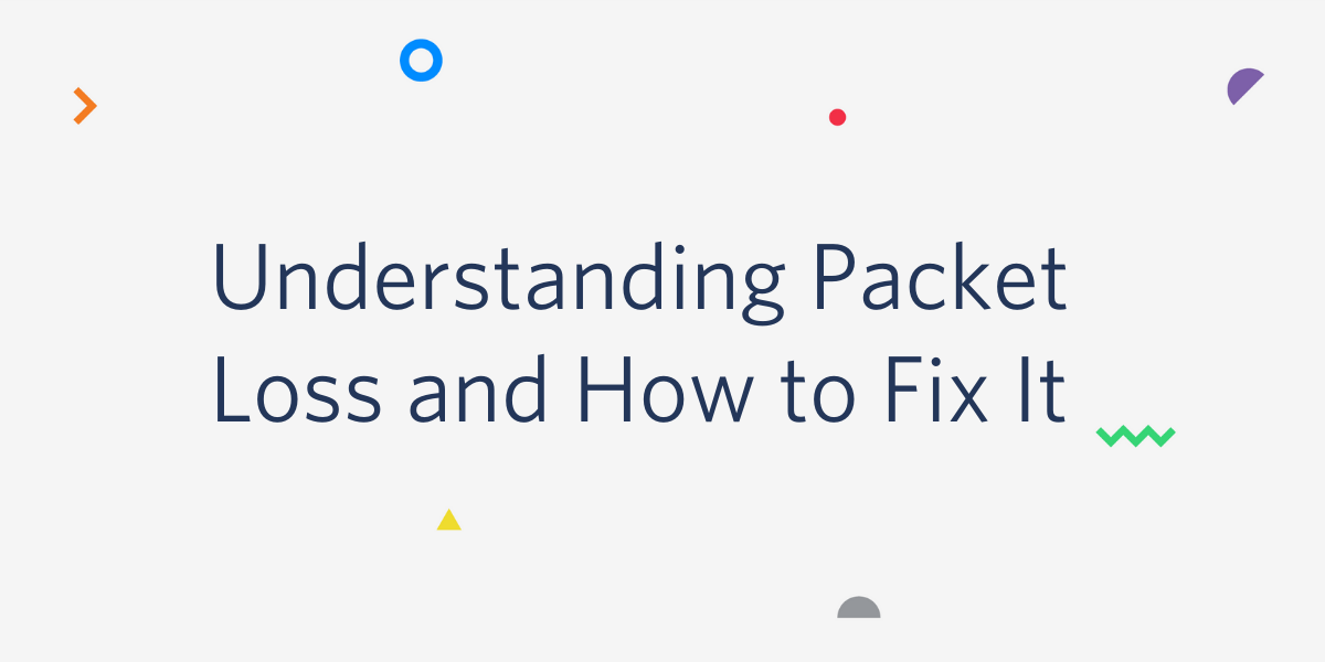 Understanding Packet Loss and How to Fix It - Twilio