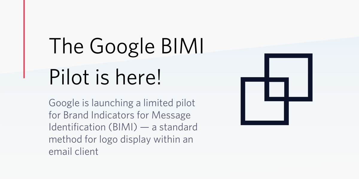 The Google BIMI Pilot and what it means for the future of the inbox! - Twilio