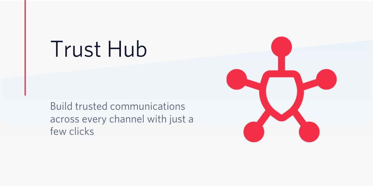 Introducing Trust Hub — now in Beta - Twilio
