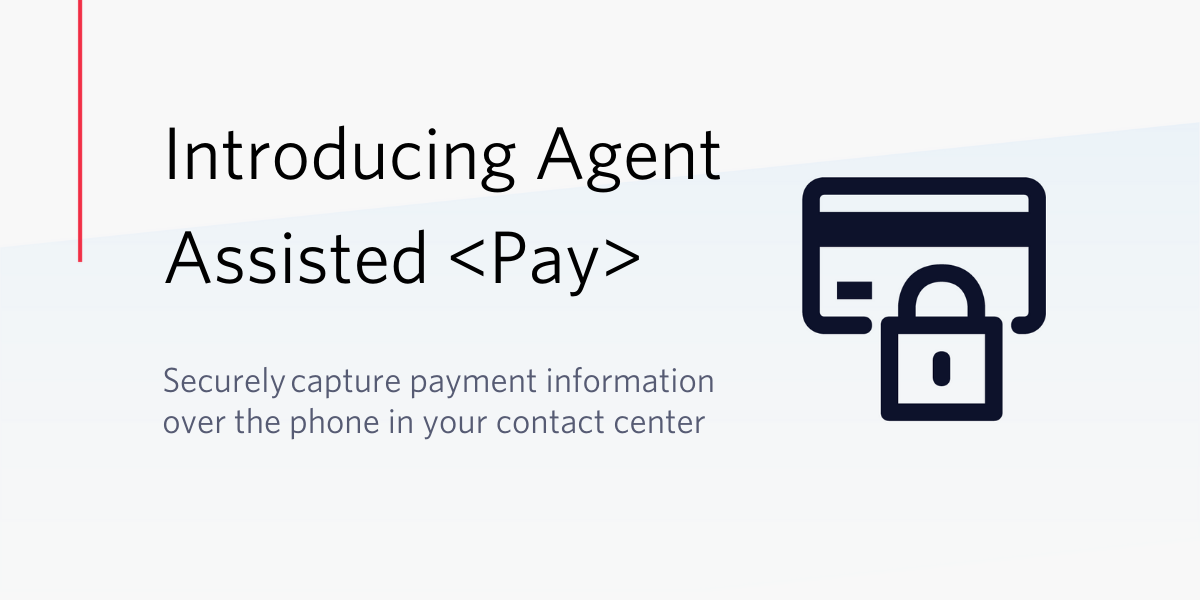 Introducing PCI-Compliant Agent Assisted Payments on Twilio Voice for the contact center - Twilio