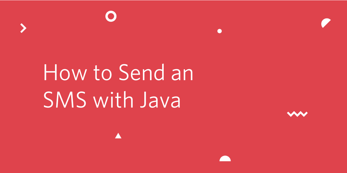 How to Send an SMS with Java - Twilio