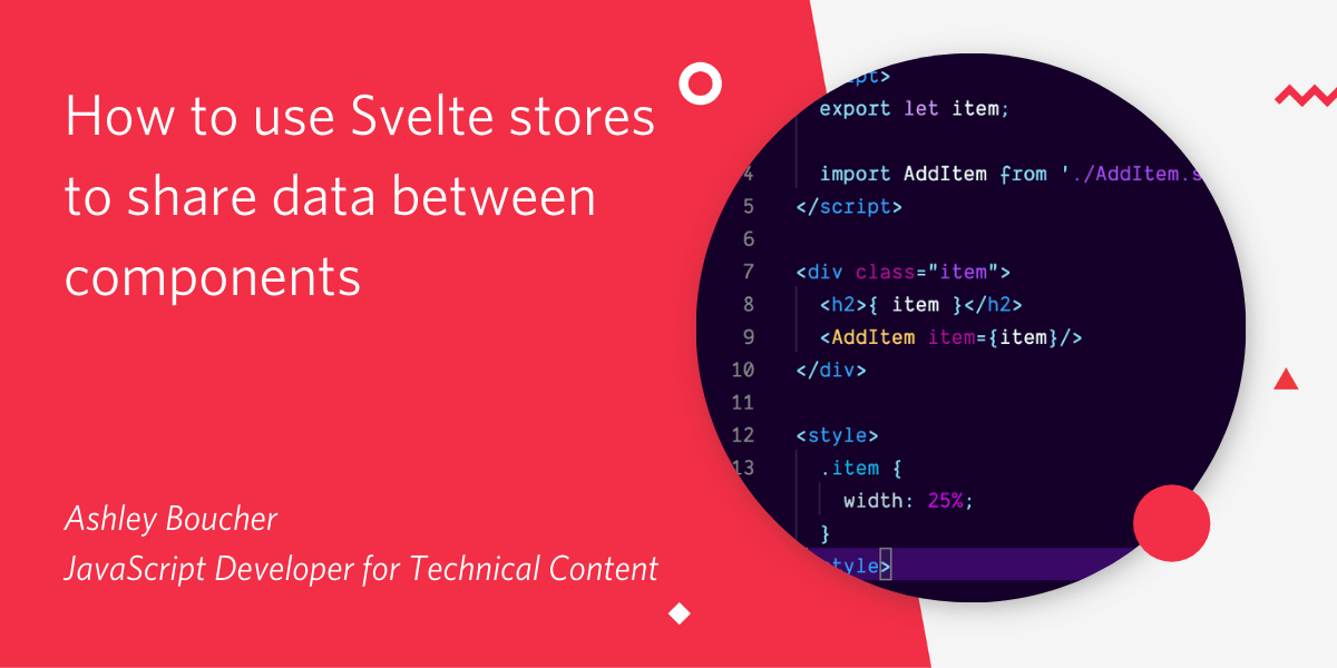 How to Use Svelte Stores to Share Data Between Components