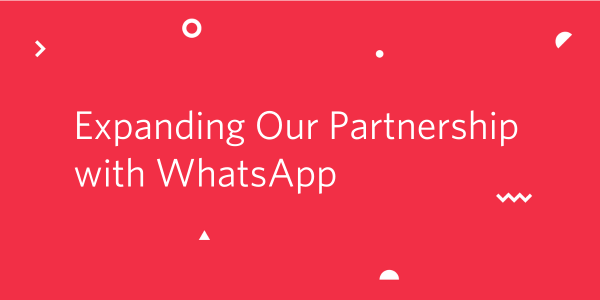 Expanding our Partnership with WhatsApp - Twilio